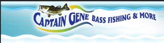 Captain Gene Bass Fishing and More